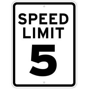 5 MPH Speed Limit Sign Reflective