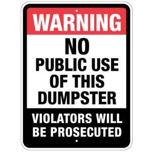 No Public Use Dumpster Sign